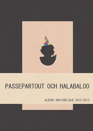Passepartout och halabaloo